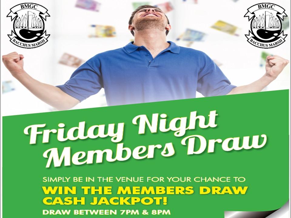 Friday Night Members Draw